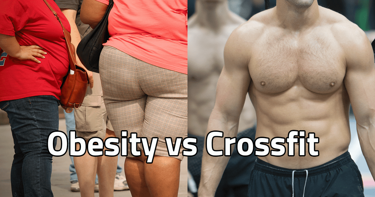Obesity vs Crossfit: Why Some People Still Can't Lose Weight