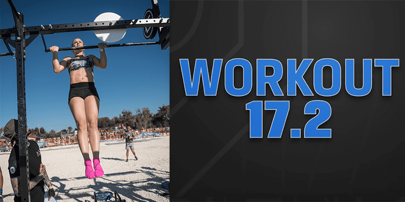 Everything You Need to Know About Scaling CrossFit Open Workout 17.2