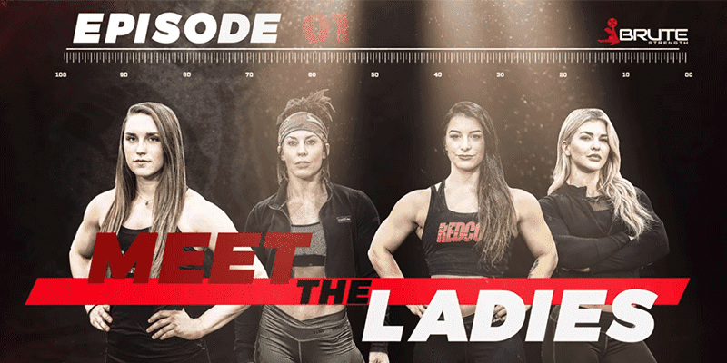 Brute Showdown is Back! Meet the Ladies (Feat Brooke Ence)